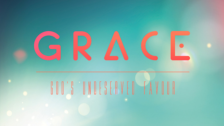 Preaching Series Artwork – Grace – God's undeserved favour
