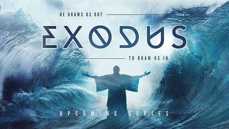 Preaching Series Graphics – Exodus – He draws us out to drawn us in