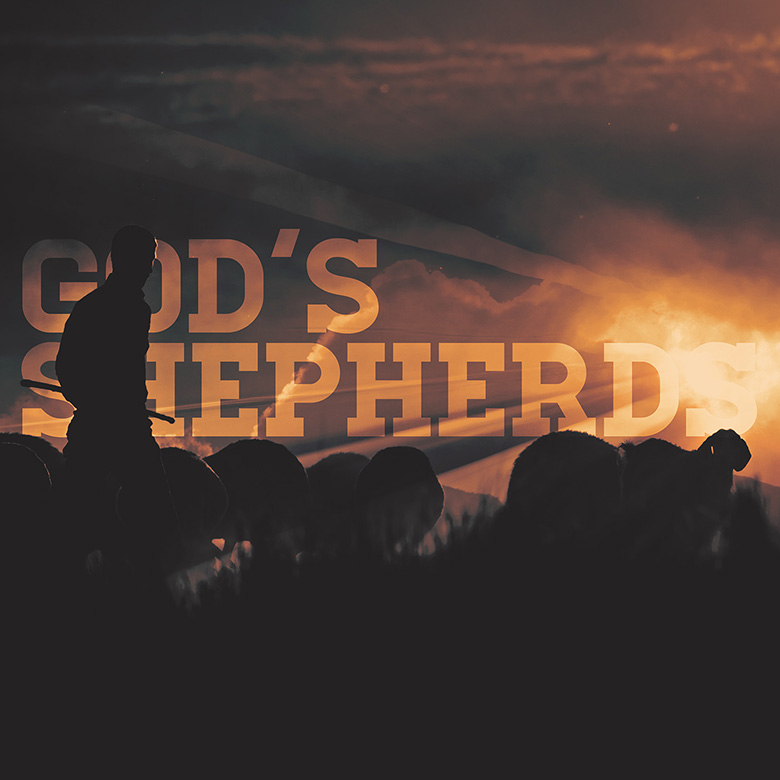 Preaching Series Graphics – God's Shephers