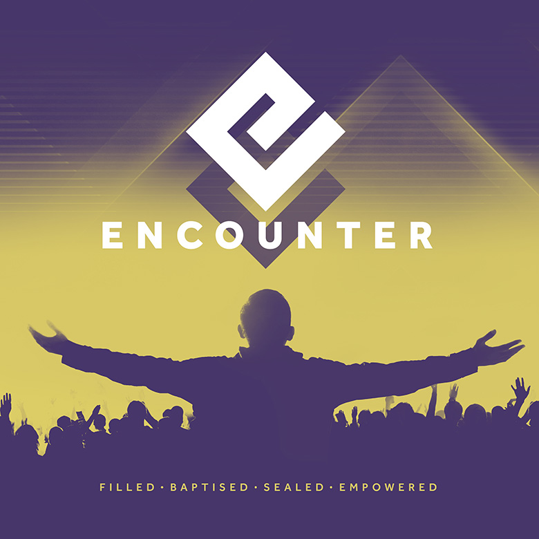 Sermon Series Artwork – Encounter – Filled, Baptised, Sealed, Empowered