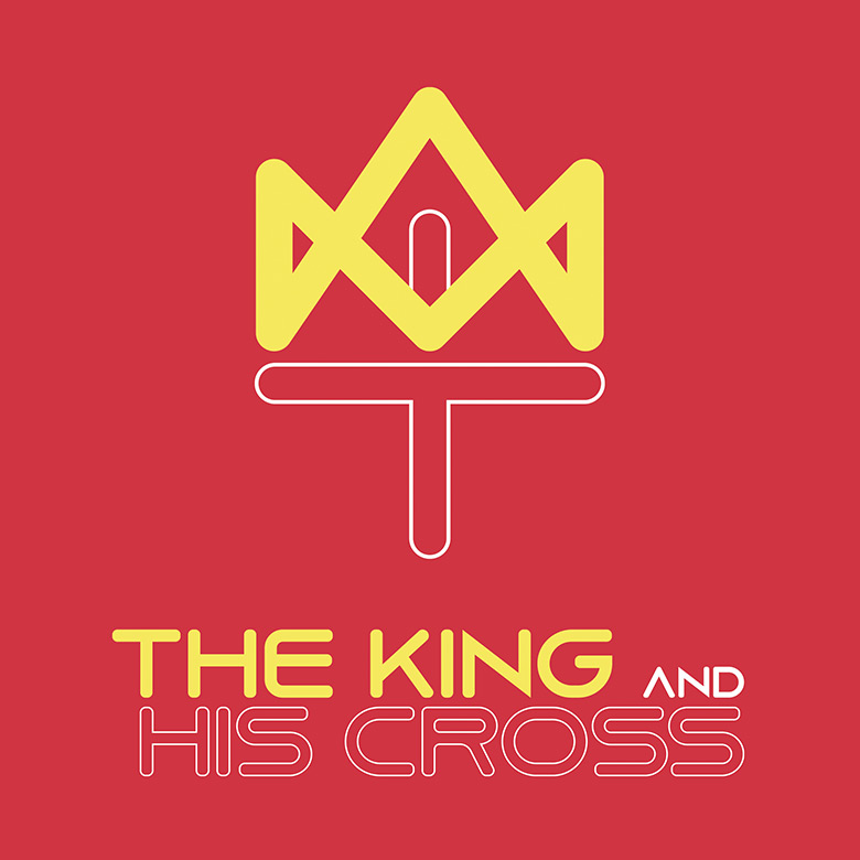 Sermon Series Design – The King and His Cross