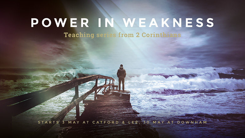 Sermon Series Graphic – Power in Weakness